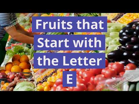 Fruits that Start with E [Fruits Start with the Letter E in English] Healthy & Plant-Based Foods